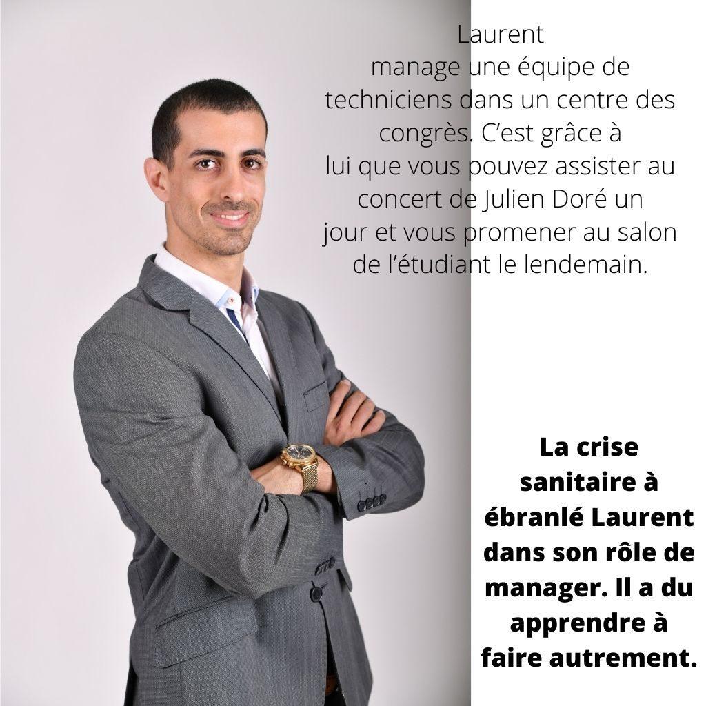 Laurent, manager de crise dans l'événementiel